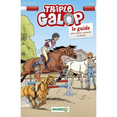 Triple Galop : Le Guide